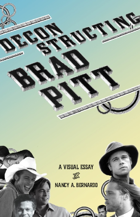 18 page color insert for Deconstructing Brad Pitt, an academic book written by Dr. Chris Schaberg.